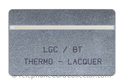 BTE019: LGC / BT Trial Card : Thermo Lacquer